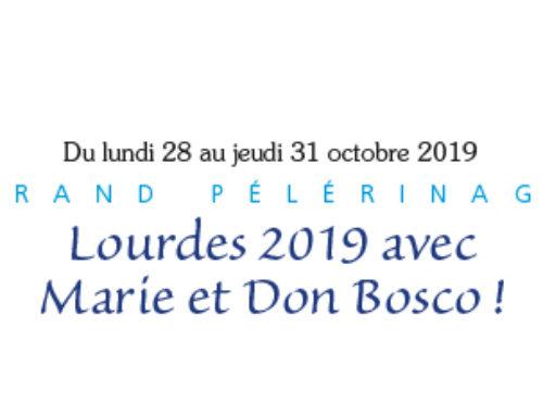 Lourdes 2019 avec Marie et Don Bosco !