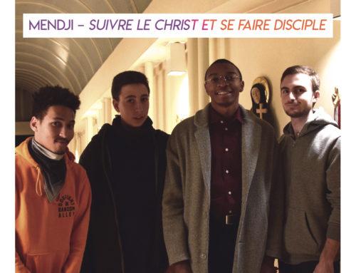 Mendji – Suivre le Christ et se faire disciple